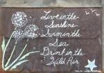 "Live In The Sunshine   $35 23"" x 16.5""   Acrylic on rusted tin shingle   (#1319)"